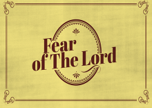 Living in The Fear of Lord - Pt.12