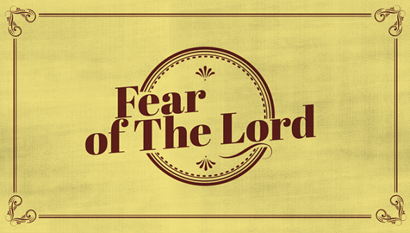Series: Fear of the Lord
